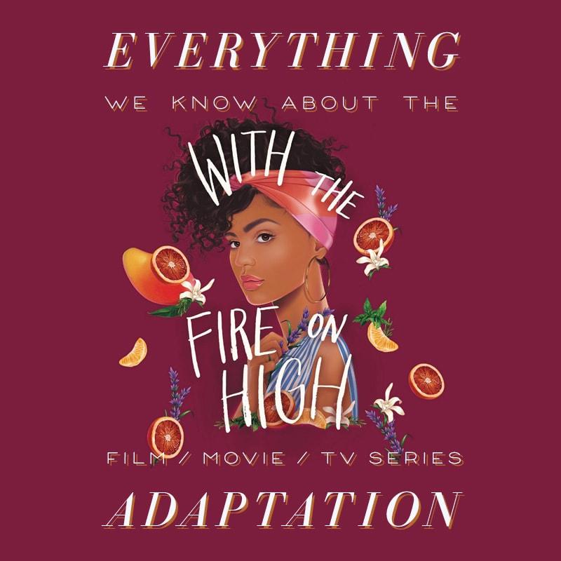 fire on high elizabeth acevedo movie release date cast trailer