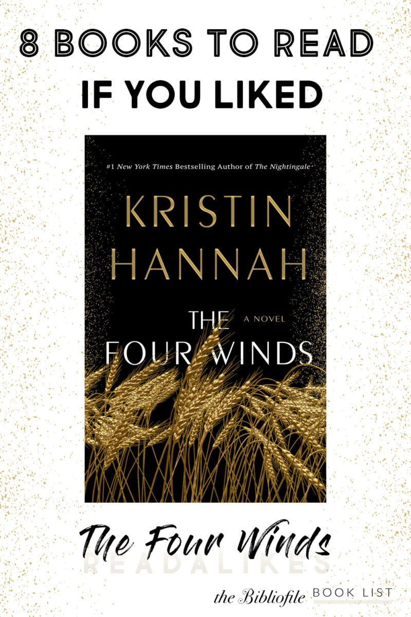 books like the four winds what to read if you liked the four winds by kristin hannah