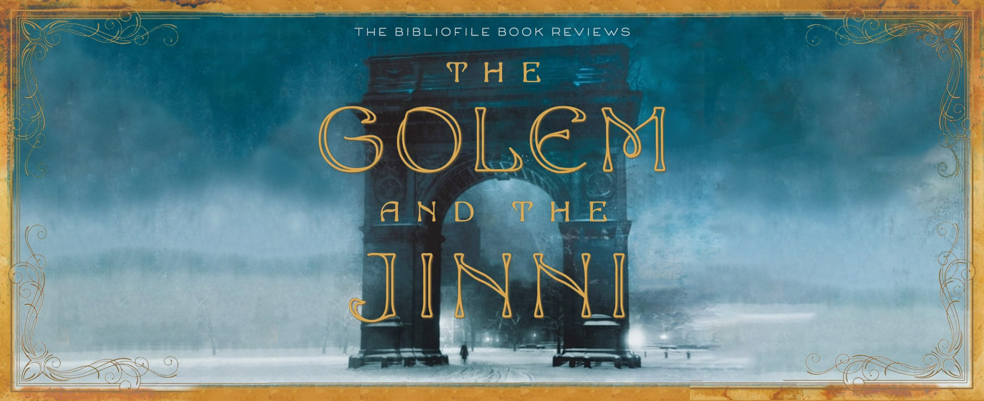 the golem and the jinni by helene wecker summary plot synopsis chapter by chapter detailed summary book review spoilers ending recap