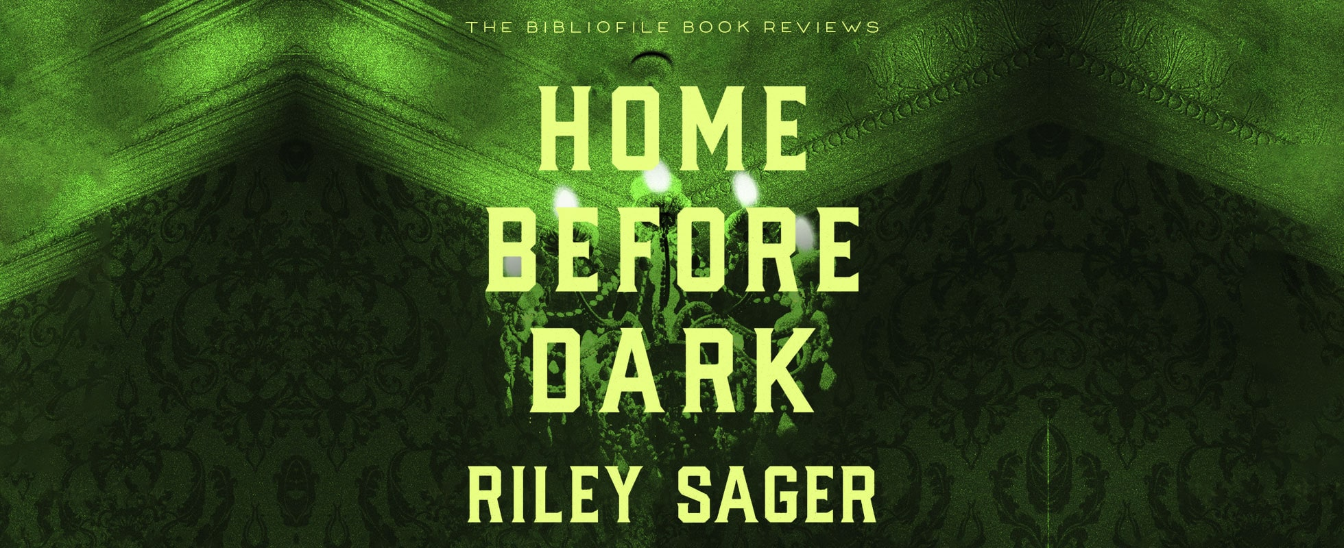 Home Before Dark by Riley Sager book review plot summary synopsis explanation ending spoilers