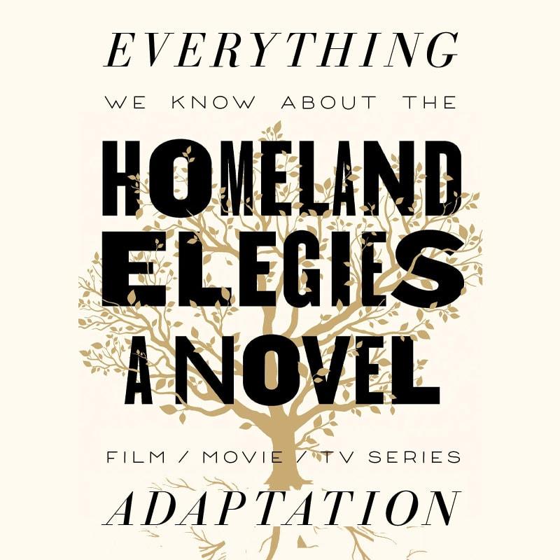 homeland elegies fx tv series  movie trailer release date cast adaptation