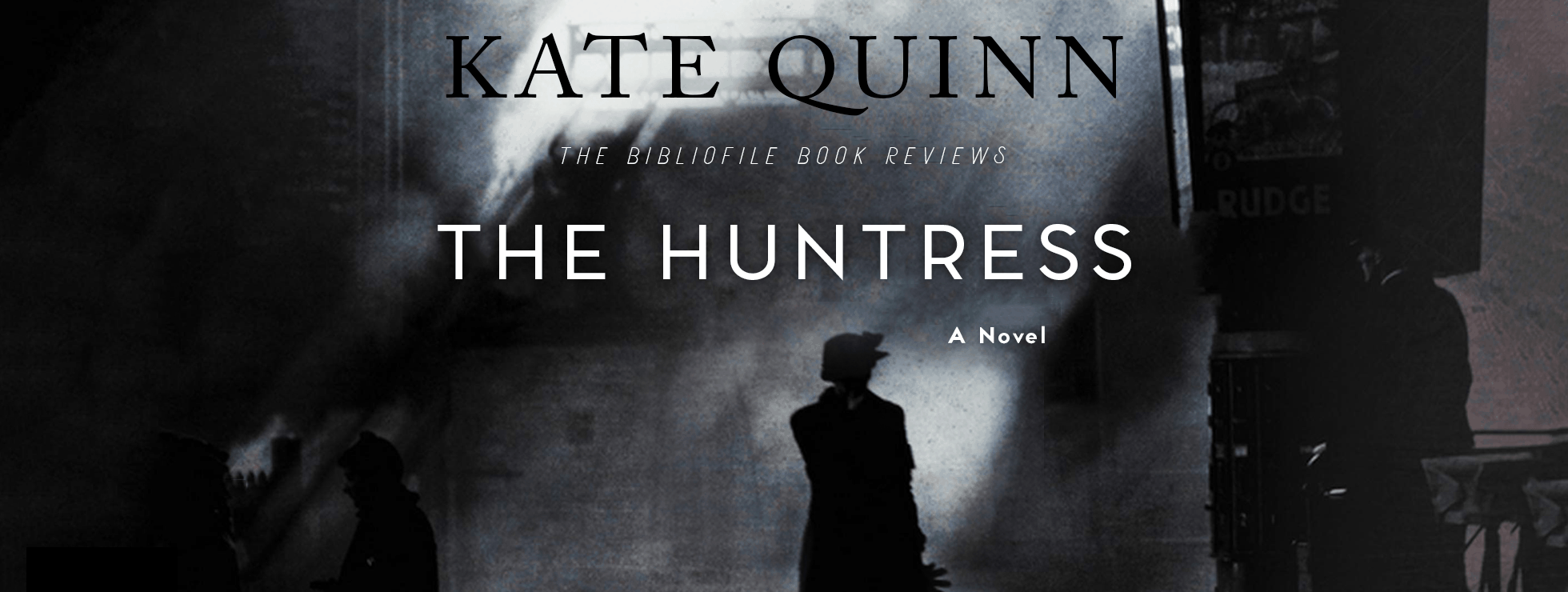 huntress review summary kate quinn
