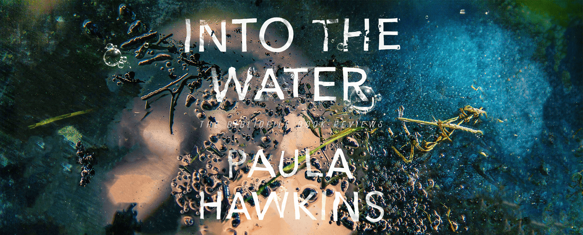 into the water paula hawkins summary review