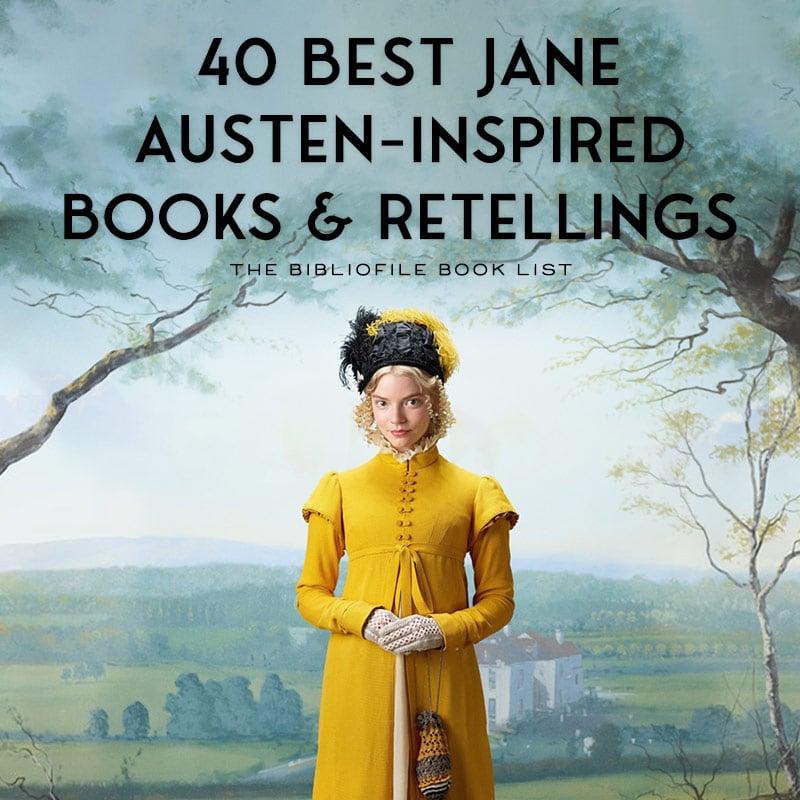 books based on jane austen retellings austen inspired novels