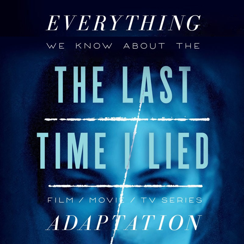 The Last Time I Lied  amazon TV series movie trailer release date cast adaptation