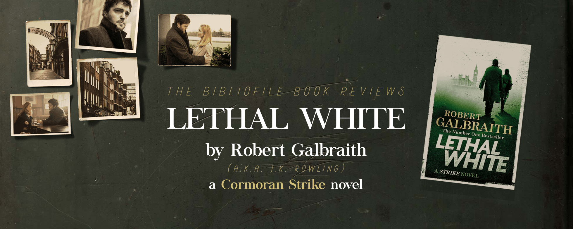 Lethal White by Robert Galbraith (J.K. Rowling)
