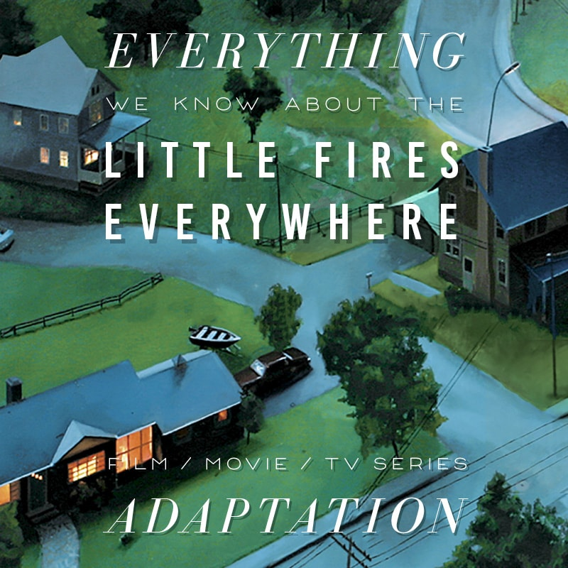 little fires everywhere hulu reese series movie release date cast