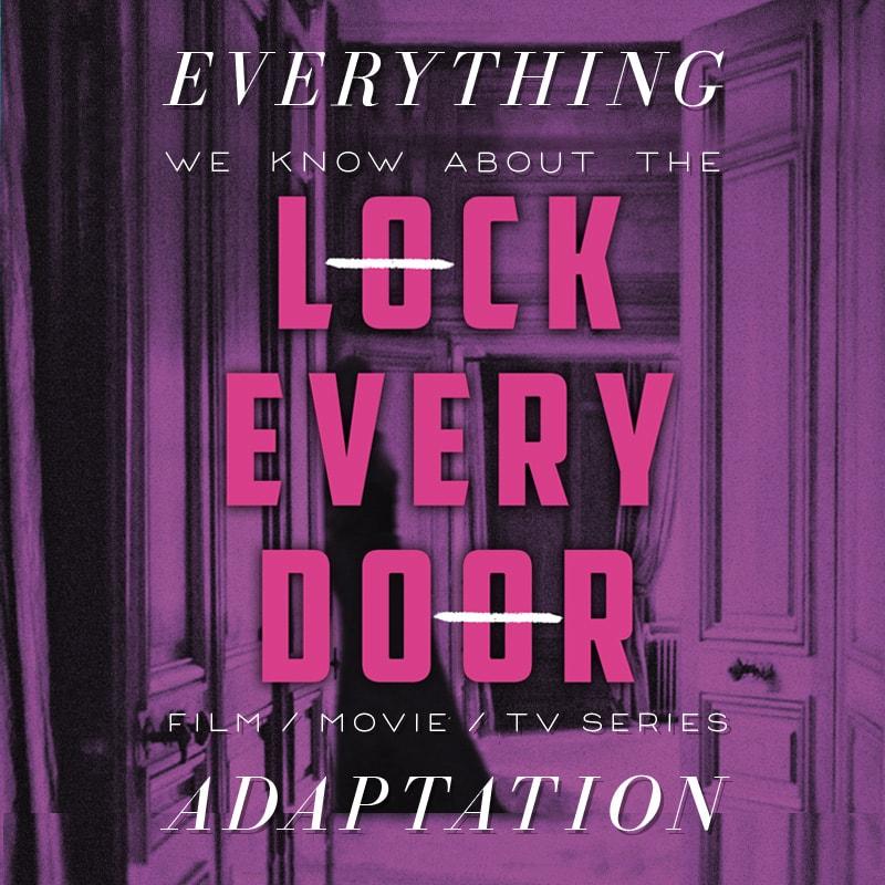 lock every door movie series release date cast trailer