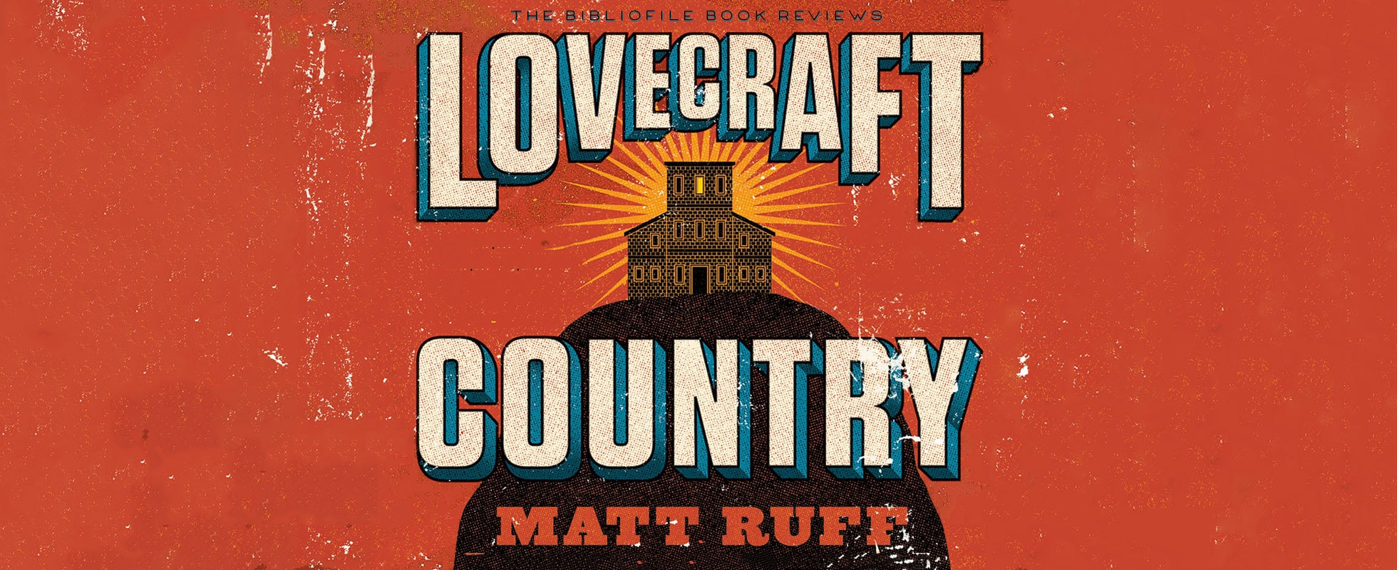 lovecraft country matt ruff book review plot summary synopsis spoilers ending explained