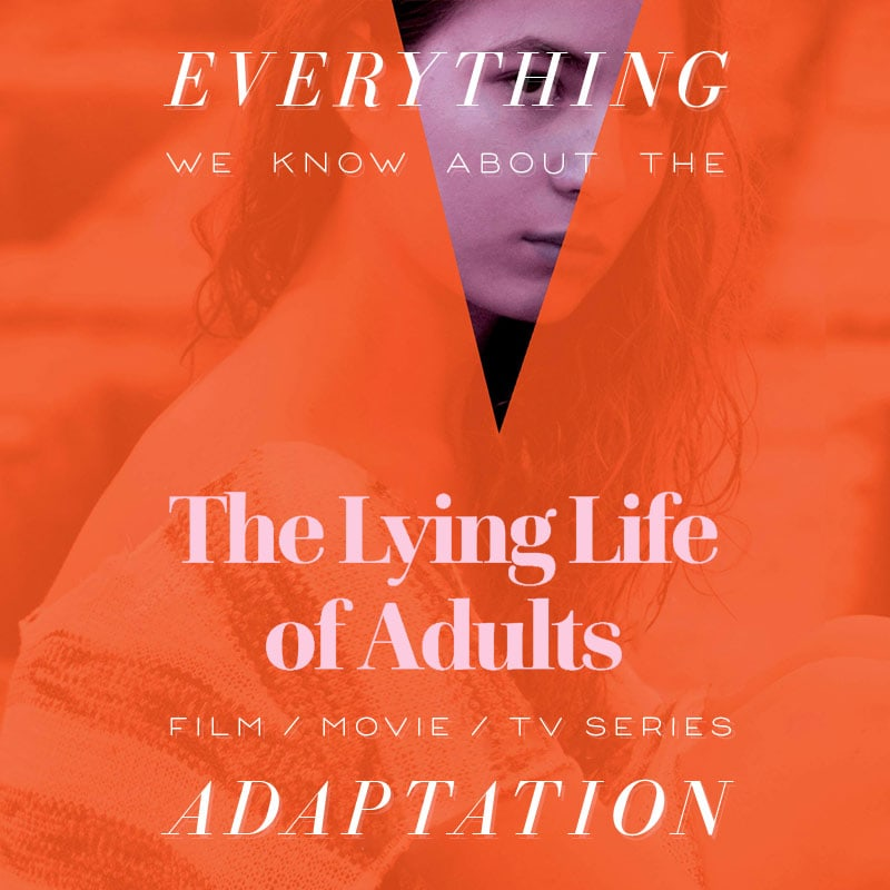 the lying life of adults netflix tv series show movie trailer release date cast adaptation plot elena ferrante