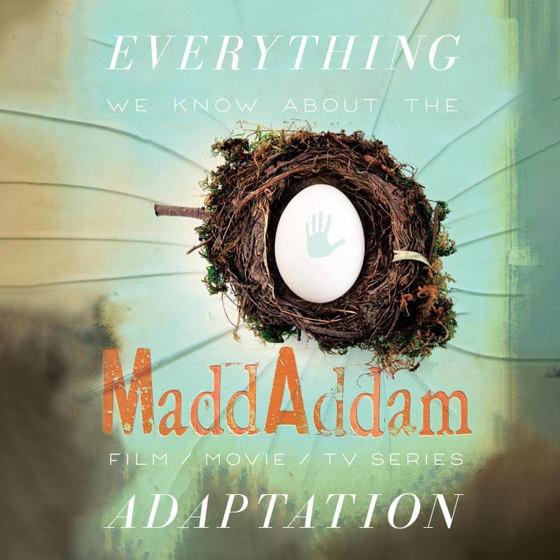 maddadam hulu tv series movie trailer release date cast adaptation