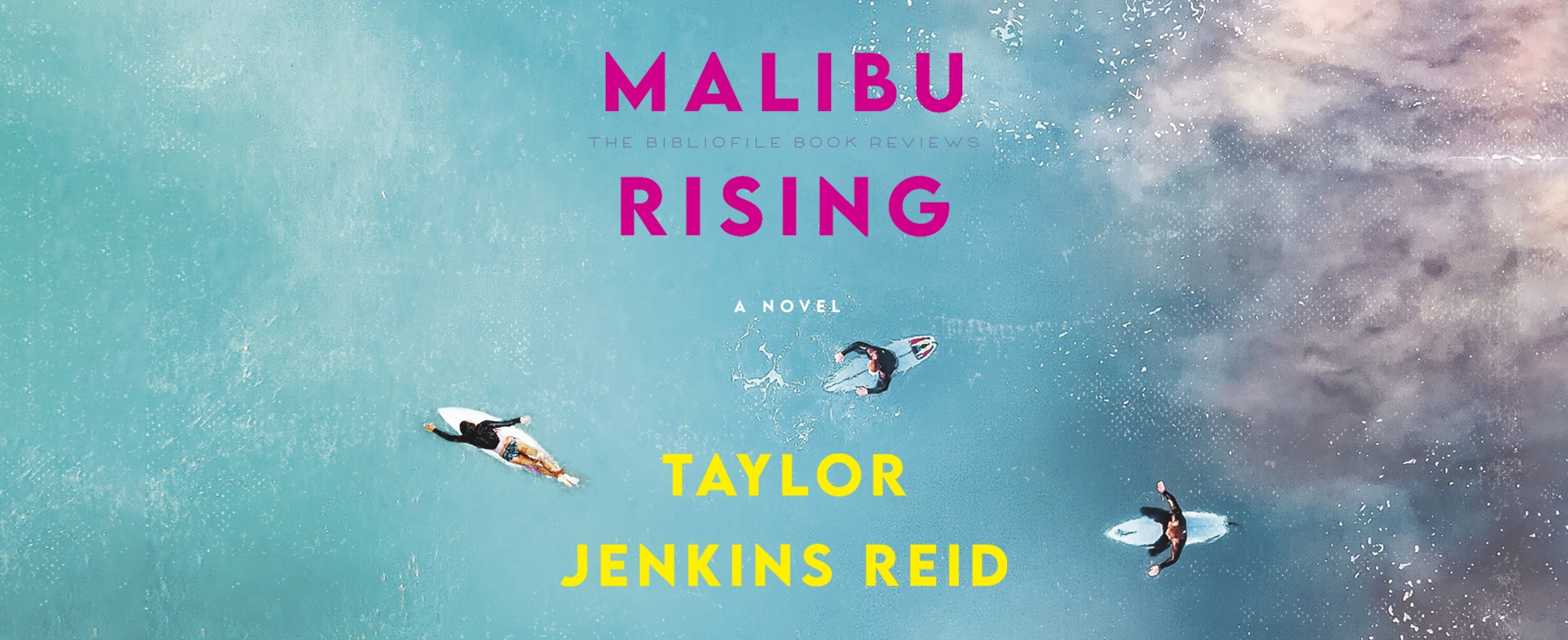 malibu rising by taylor jenkins reid book review summary synopsis recap ending spoilers