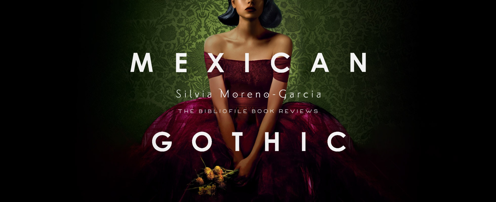 mexican gothic by silvia moreno-garcia plot summary synopsis book review