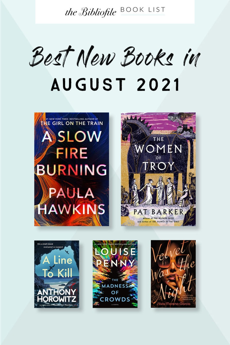 august 2021 books new release most anticipated upcoming titles to read