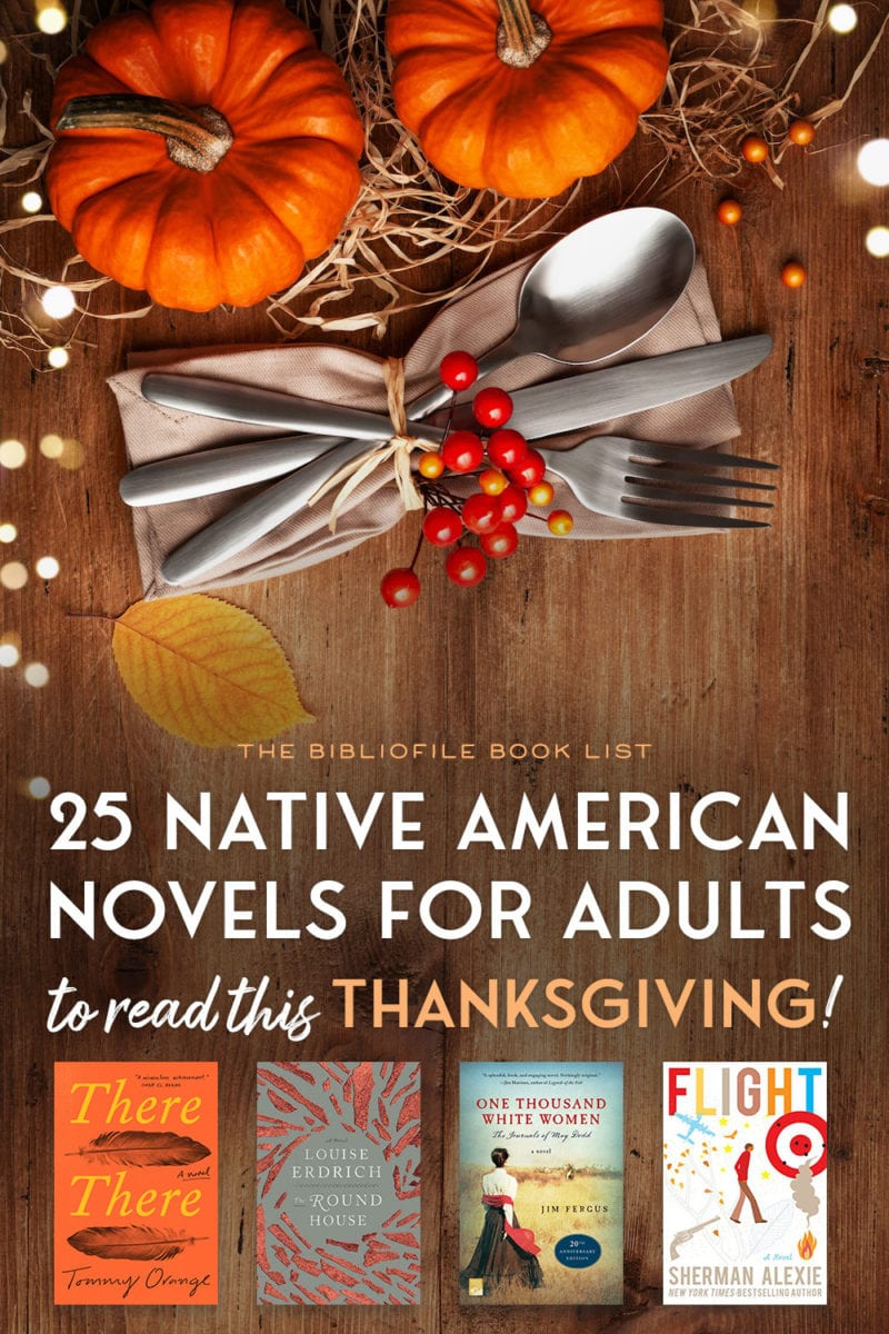 native american fiction books novels for adults american indians to read for thanksgiving