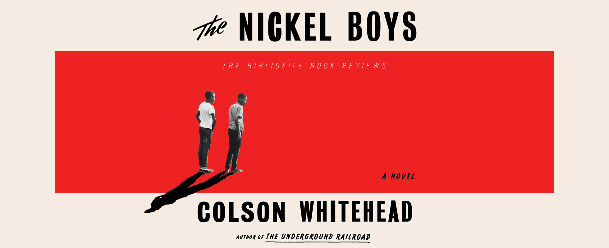 nickel boys colson whitehead summary review analysis