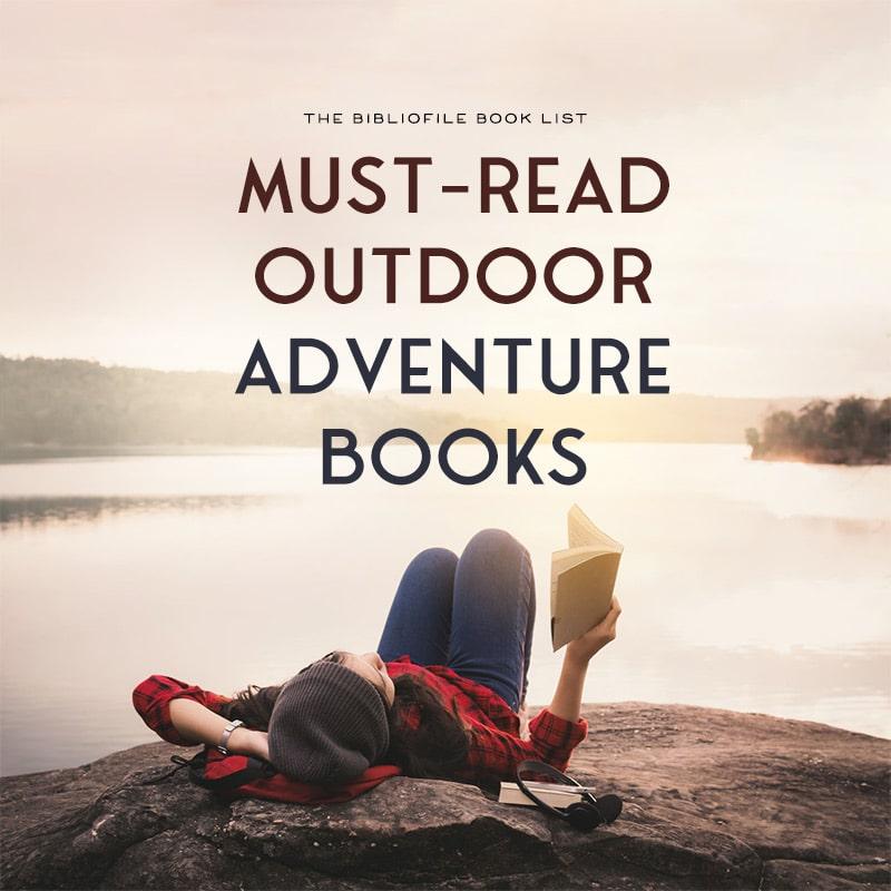 outdoor adventure books fiction non-fiction reading nature
