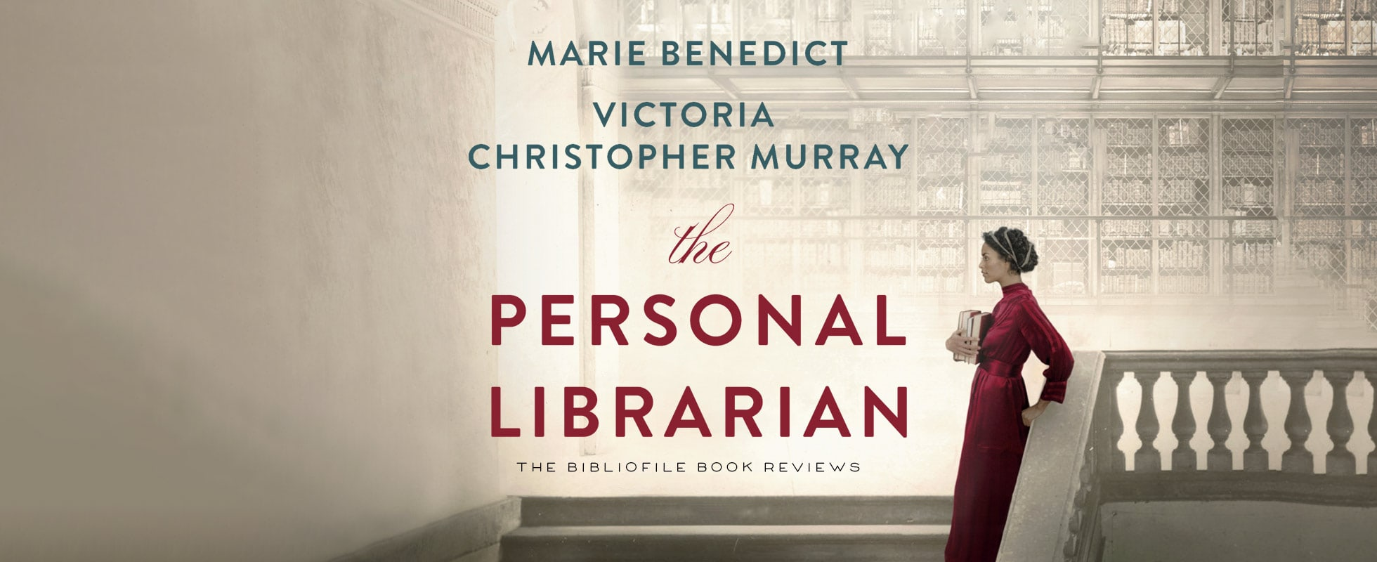 the personal librarian by marie benedict and victoria christopher murray book review plot summary synopsis recap spoilers