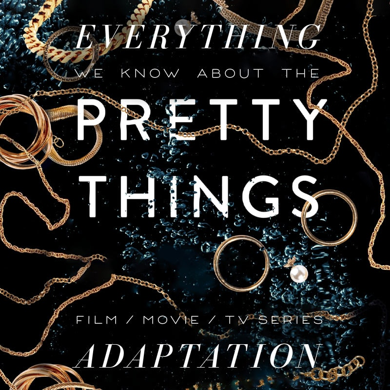 pretty things tv series amazon movie trailer release date cast adaptation