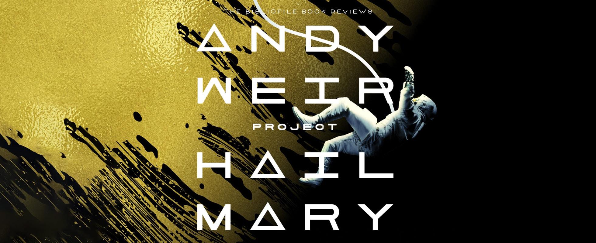 project hail mary book review summary synopsis recap plot
