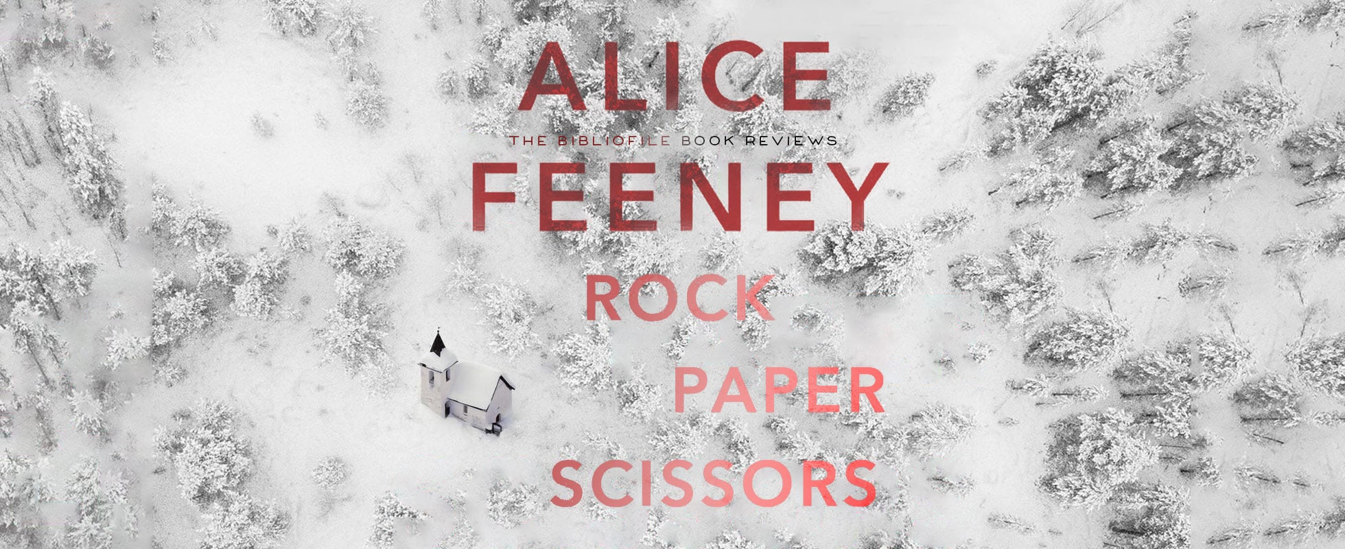 rock paper scissors by alice feeney book review plot summary synopsis recap spoilers ending explanation