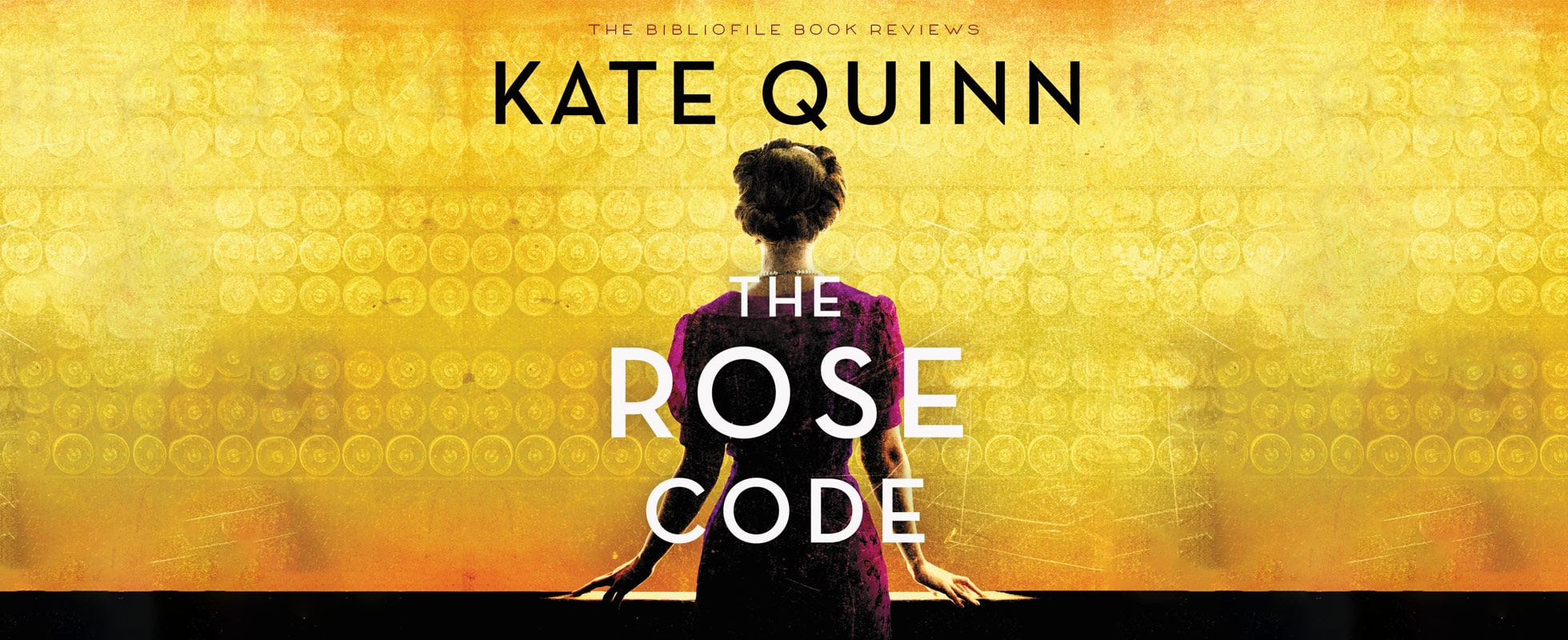 The Rose Code by Kate Quinn summary book review discussion questions