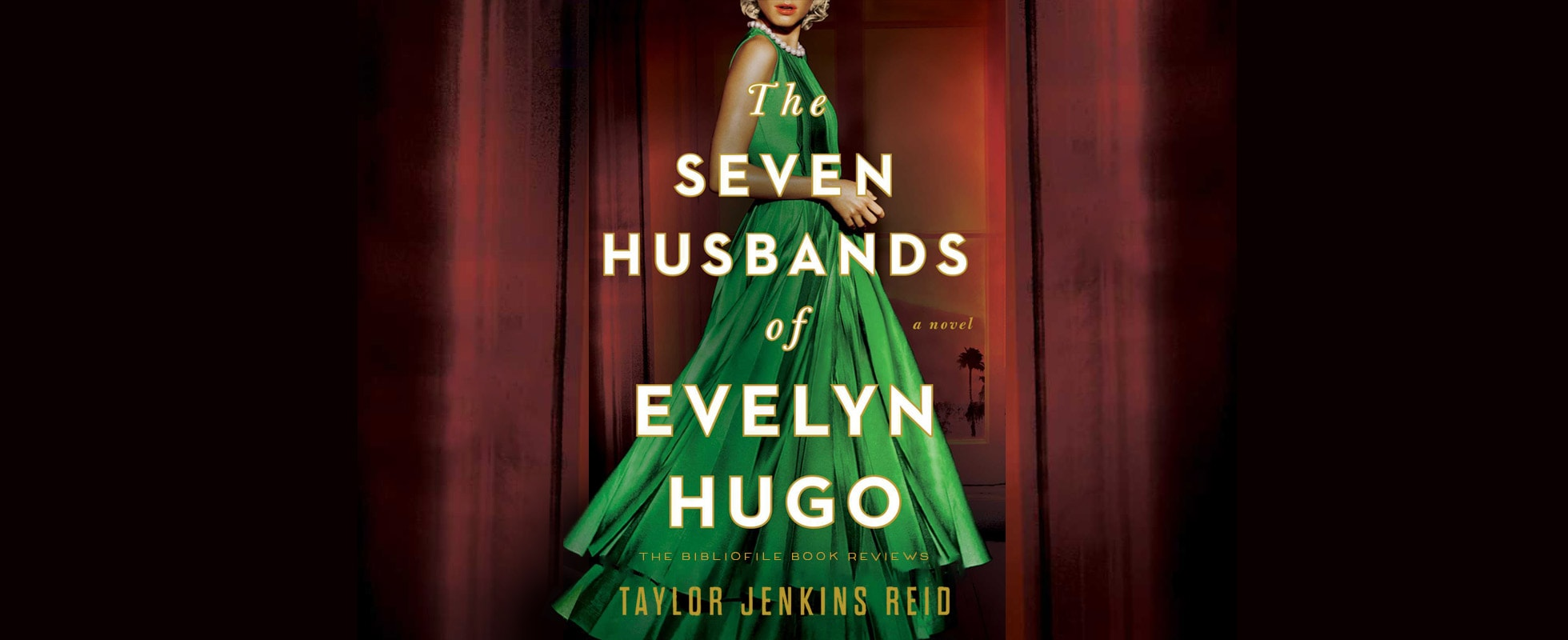 the seven husbands of evelyn hugo book summary synopsis ending spoilers detailed plot review