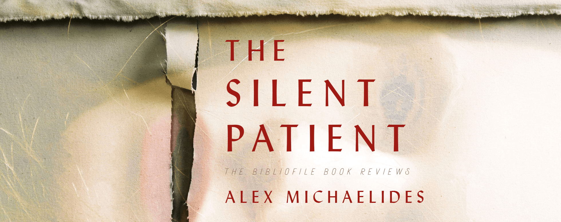 The Silent Patient by Alex Michaelides book review book summary plot synopsis spoilers ending explanation