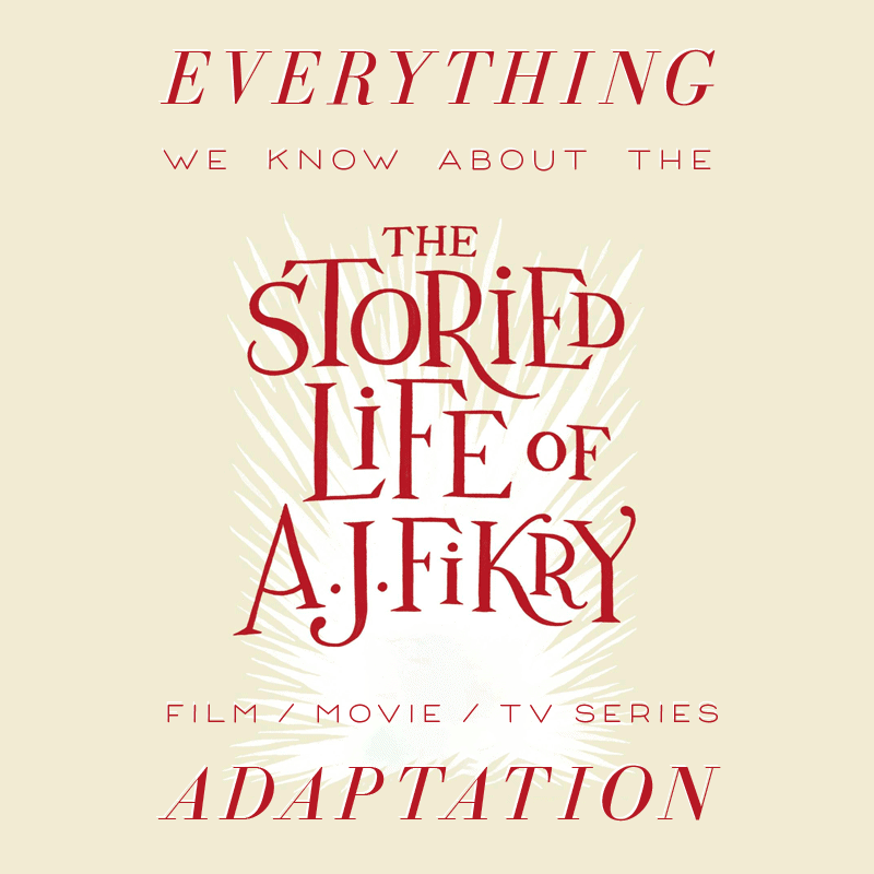 the stories life of a.j. fikry movie trailer release date cast adaptation