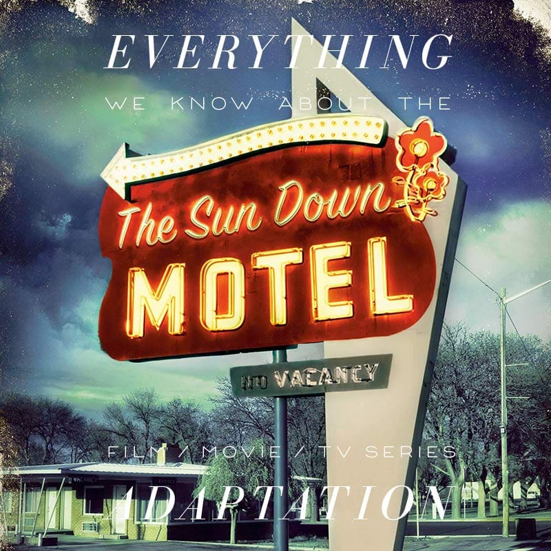 the sun down motel tv series movie trailer release date cast adaptation