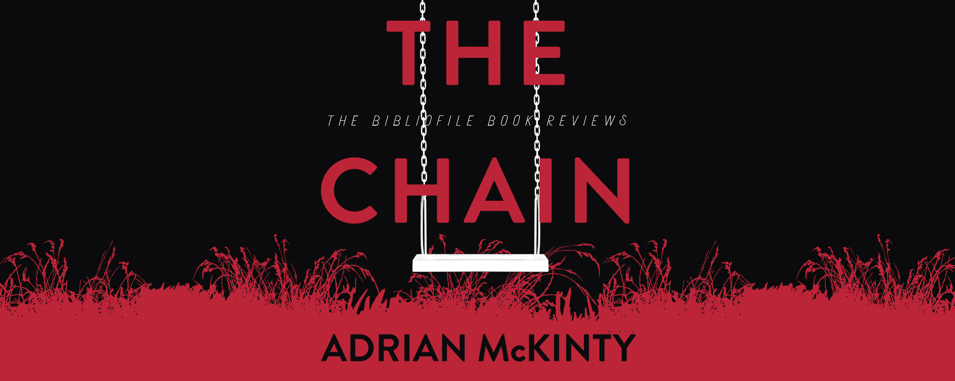 the chain adrian mckinty book review plot summary synopsis detailed recap ending spoilers