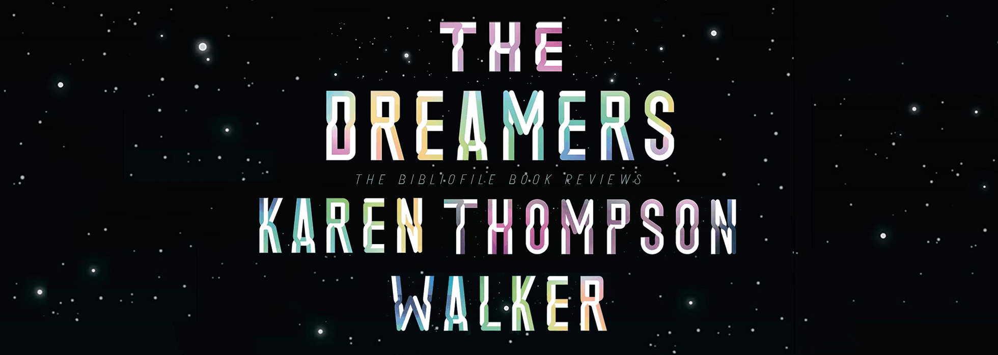 the dreamers karen thompson walker