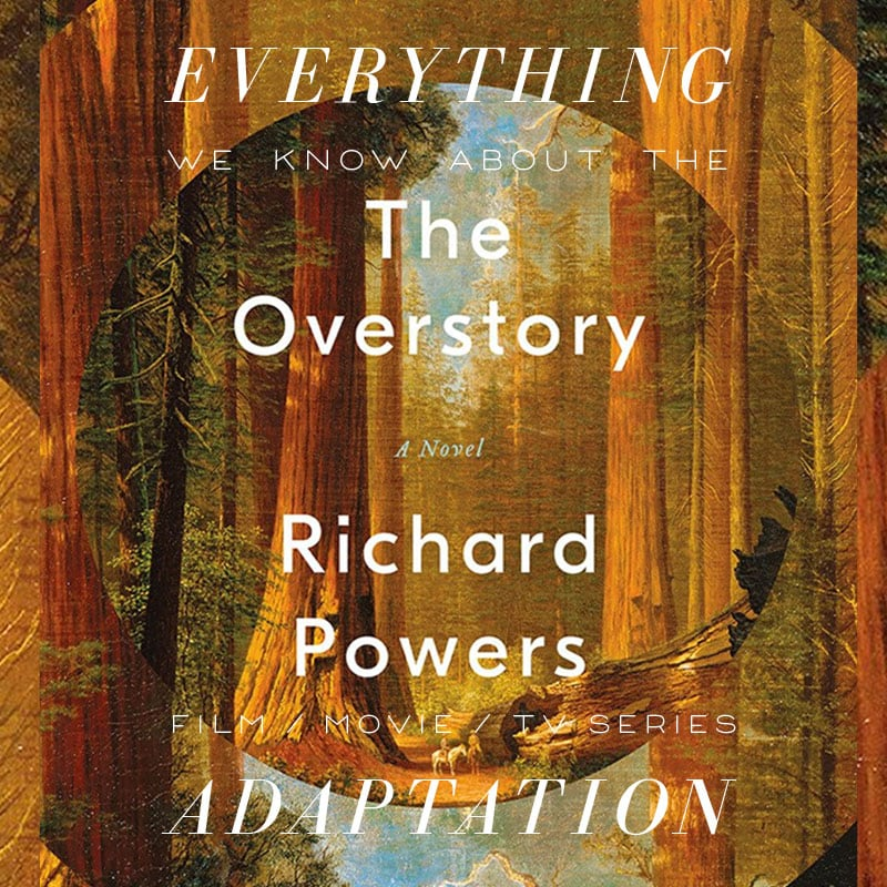 the overstory netflix series movie trailer release date cast adaptation David Benioff and D.B. Weiss richard powers