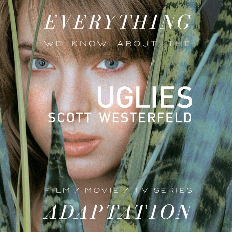 uglies scott westerfeld netflix movie trailer release date cast adaptation plot