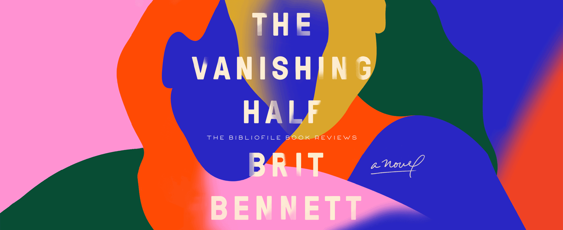 the vanishing half by brit bennett summary book review plot synopsis