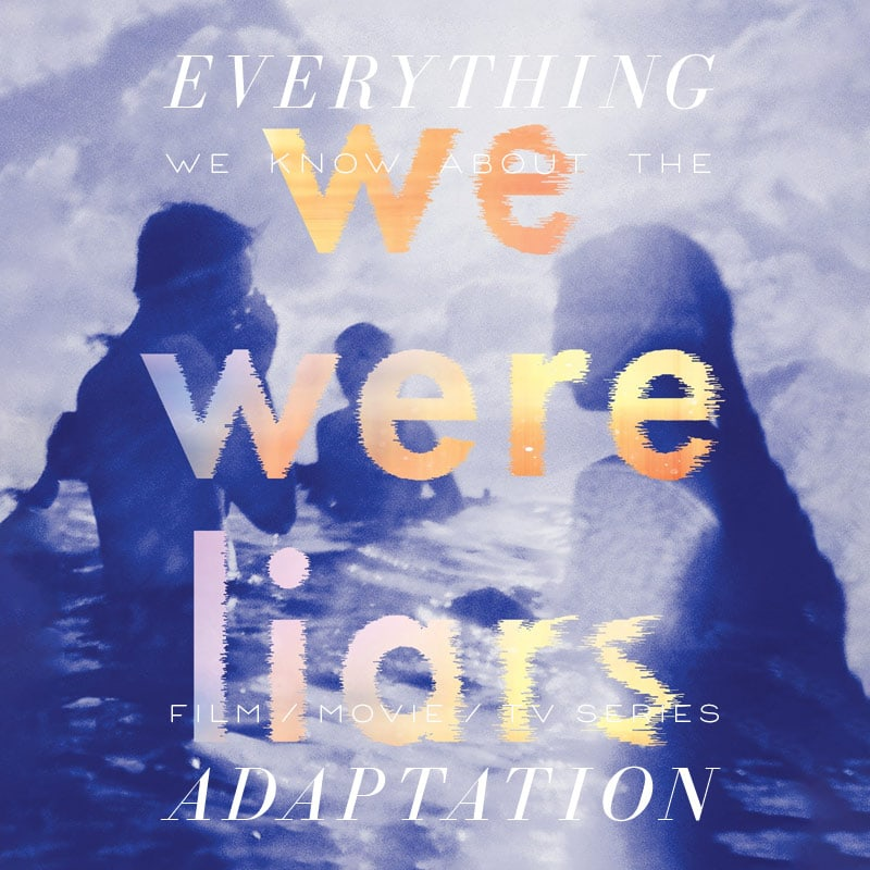 we were liars movie trailer release date cast adaptation