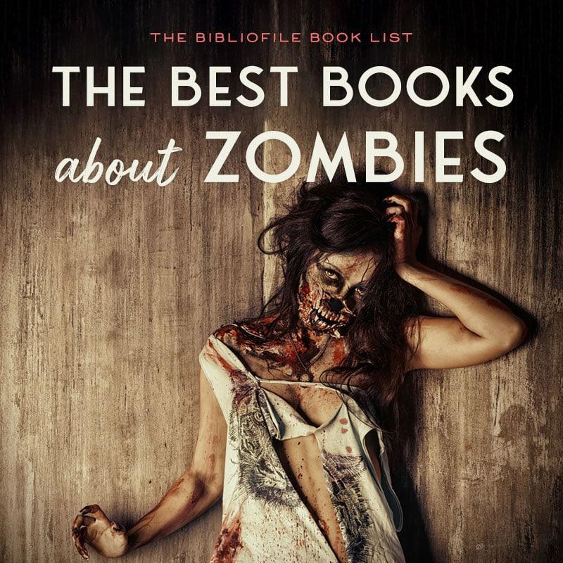 zombie books best zombie apocalypse novels